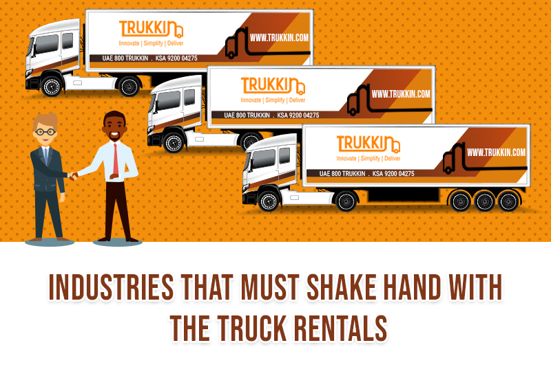 Industries that Must Shake Hand with the Truck Rentals