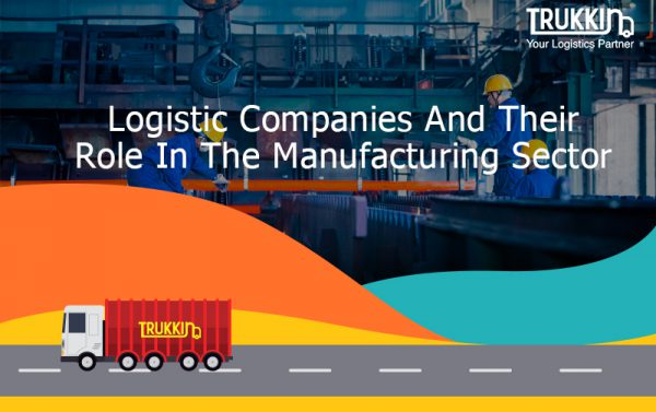 Logistic Companies And Their Role