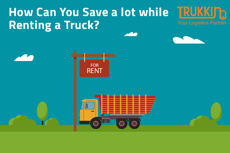 Save a lot while Renting a Truck